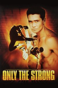 Tik stipriausi / Only The Strong (1993)